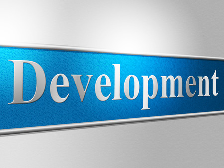 developing: Development Develop Showing Enlargement Growth And Developing