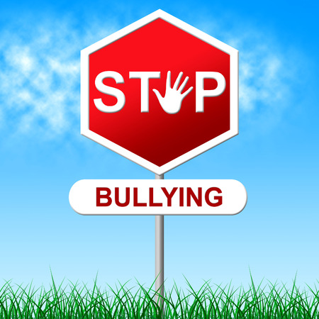 oppress: Stop Bullying Meaning Warning Sign And Stopping Stock Photo