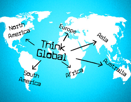world thinking: Think Global Representing World Thinking And Worldly