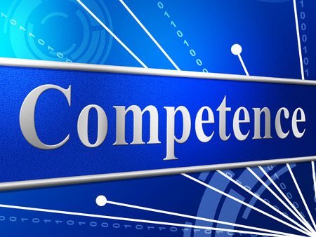 mastery: Competent Competence Representing Adeptness Skill And Skilfulness