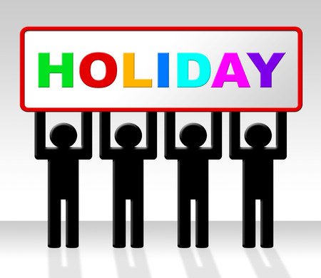 time off: Vacation Holiday Showing Time Off And Advertisement Stock Photo