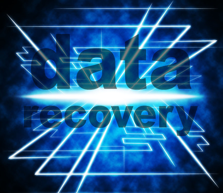 data recovery: Data Recovery Indicating Recoup Facts And Retrieve