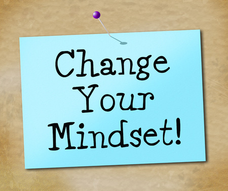 Change Your Mindset Indicating Think About It And Reflect Plan