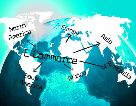 globally: World E Commerce Meaning Trade Globalisation And Globally Stock Photo