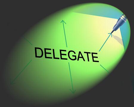 delegar: Delegado Delegaci�n Representando Habilidades de Liderazgo y la autonom�a Foto de archivo