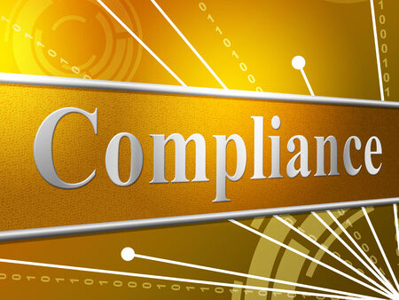 conform: Agreement Compliance Meaning Regulations Process And Laws