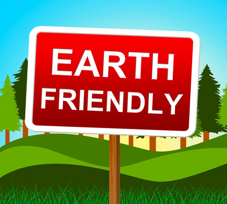 earth friendly: Earth Friendly Indicating Recycling Environment And Eco-Friendly