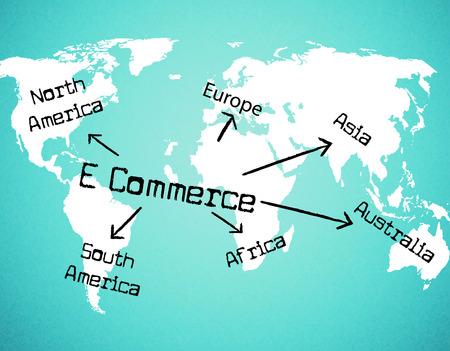 e commerce: World E Commerce Representing Trading Commercial And E-Commerce