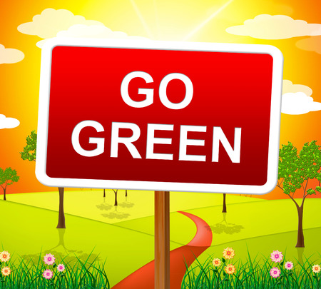 earth friendly: Go Green Showing Earth Friendly And Natural