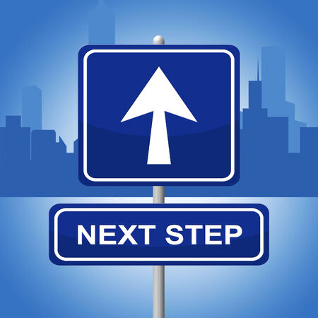 next step: Next Step Meaning Forward Progression And Planning