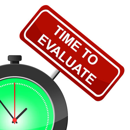 interpret: Time To Evaluate Meaning Evaluation Calculate And Evaluating