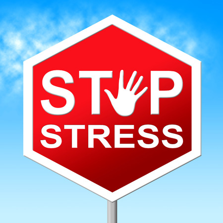 stressing: Stop Stress Representing Stressing Tension And Warning