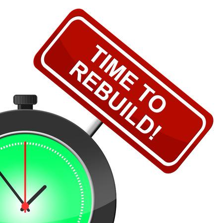again: Time To Rebuild Indicating Built Again And Reassemble