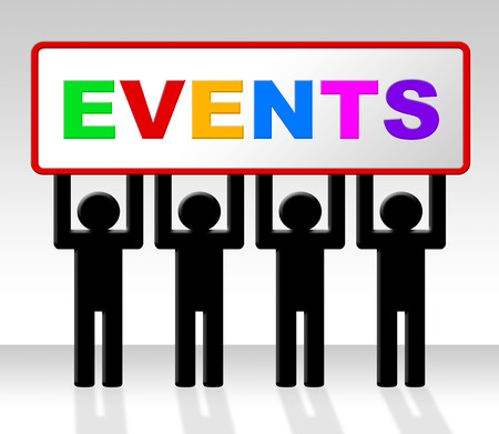 happening: Event Events Representing Experiences Situations And Happening Stock Photo