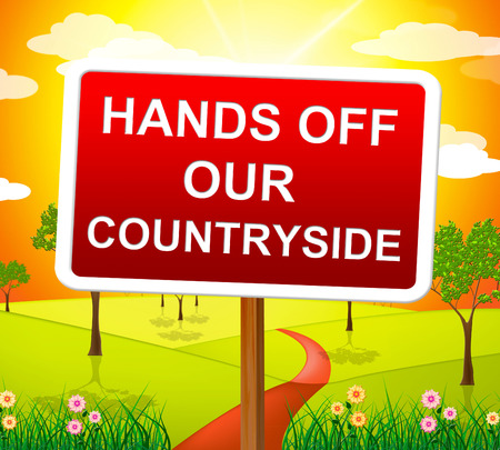 hands off: Hands Off Countryside Showing Landscape Nature And Natural