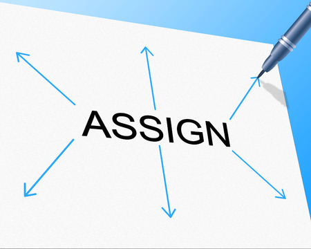 assign: Assign Delegate Representing Leadership Skills And Assigning
