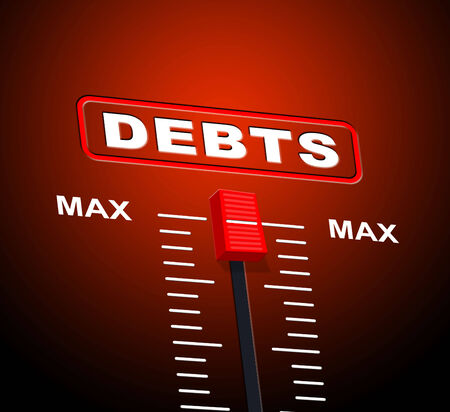 indebt: Debts Max Indicating Ceiling Greatest And Liabilities
