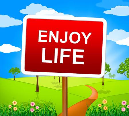 enjoy life: Enjoy Life Rappresentare Jubilant positivo e vivere