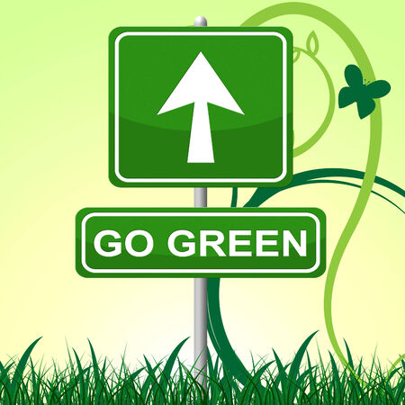 earth friendly: Go Green Representing Earth Friendly And Recycled Stock Photo