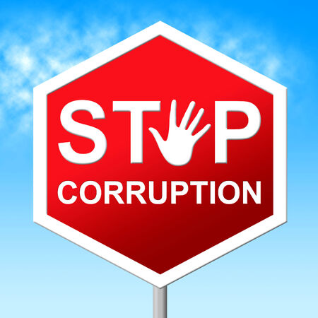 misconduct: Corruption Stop Representing Warning Sign And Restriction