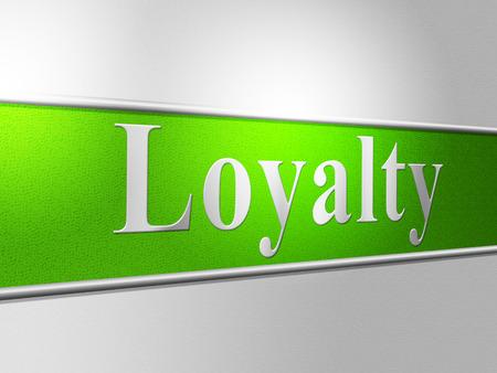 fidelidad: Las lealtades de Fidelidad Significado Homenaje apoyo y fidelidad Foto de archivo