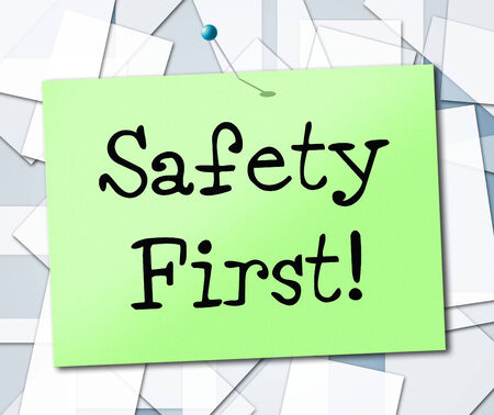 safety first: Safety First Representing Protect Security And Secure Stock Photo