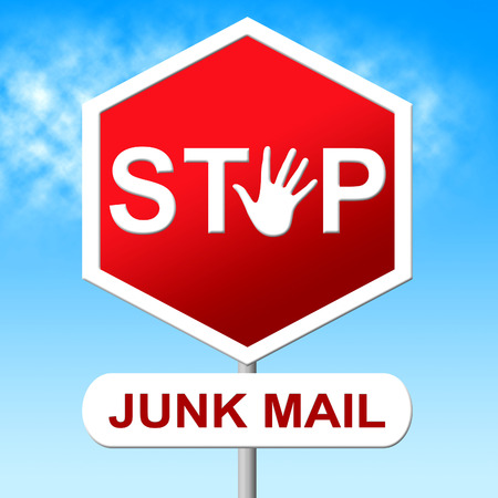 unsolicited: Stop Junk Mail Meaning Warning Sign And Stopped