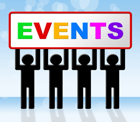 happenings: Event Events Meaning Occasions Affairs And Ceremony