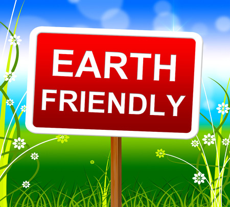 earth friendly: Earth Friendly Indicating Eco-Friendly Ecosystem And Natural