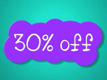 thirty percent off: Thirty Percent Off Meaning Clearance Reduction And Save