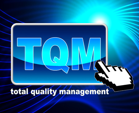 certify: Total Quality Management Meaning Web Site And Excellent Stock Photo