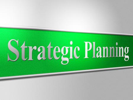 plan de accion: Planificación Estratégica Indicando estrategia de negocio y Agenda Foto de archivo