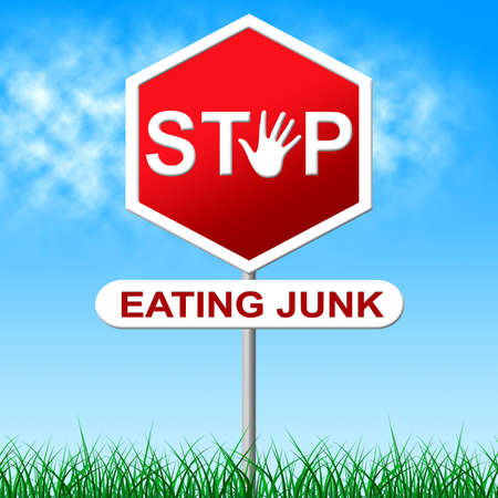 Stop Eating Junk Meaning Warning Sign And Unhealthy photo