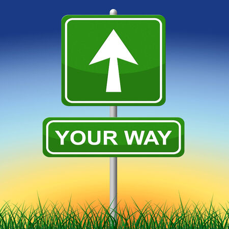 Your Way Meaning Yours Own And Message photo