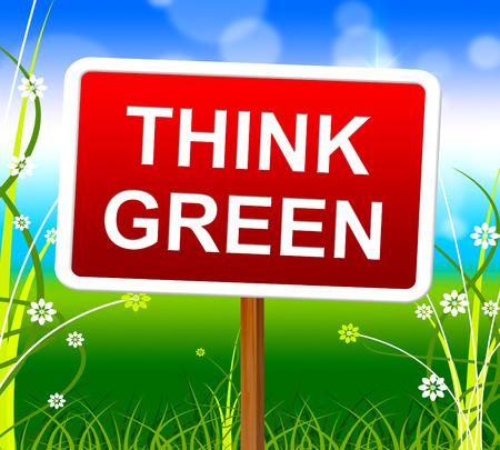 think green: Piense Significado Verde Eco Friendly y Ecolog�a Foto de archivo