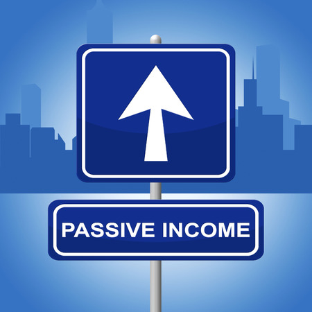passive income: Passive Income Showing Signboard Placard And Display Stock Photo