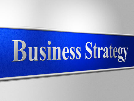 business strategy: Business Strategy Meaning Commerce Strategic And Innovation Stock Photo