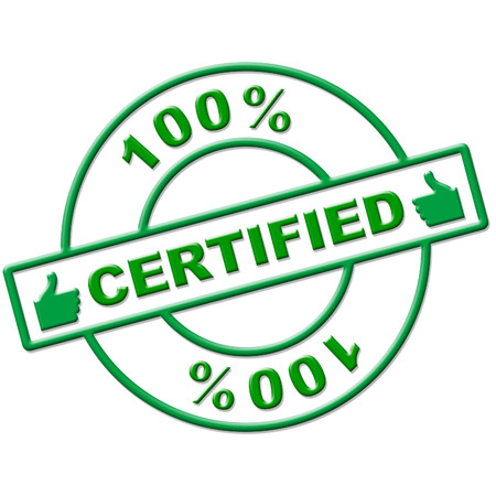 attest: Hundred Percent Certified Meaning Authenticate Verify And Endorse