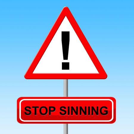 trasgressione: Smettere di peccare Rappresentare Warning Sign e cautela Archivio Fotografico