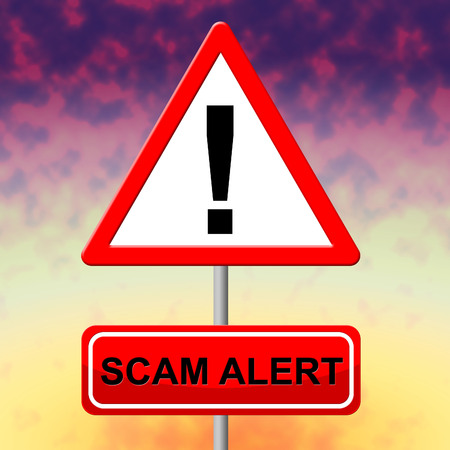 scamming: Scam Alert Showing Rip Off And Sign Stock Photo