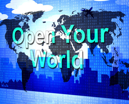 take action: Open Your World Showing Do It Now And Take Action Stock Photo