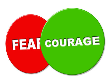braveness: Courage Sign Showing Advertisement Valour And Fearlessness Stock Photo