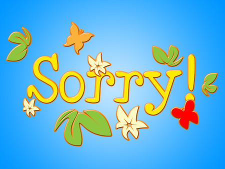 apologise: Sorry Message Indicating Regret Send And Forgiveness Stock Photo