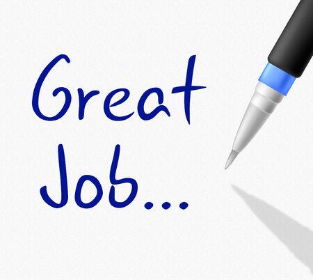 accomplish: Great Job Representing Achievement Success And Accomplish