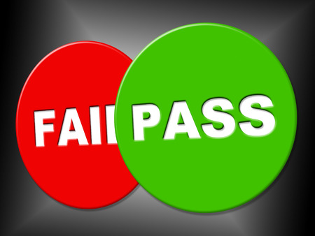 endorsed: Pass Sign Representing Passed Endorsed And Assurance