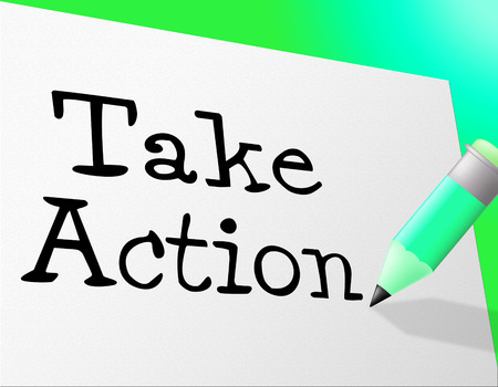 Take Action Representing At This Time And Now photo