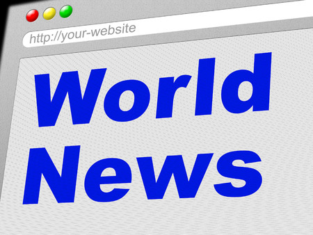 globally: World News Representing Globally Info And Media
