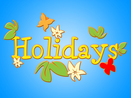 time off: Holiday Flowers Indicating Go On Leave And Time Off Stock Photo
