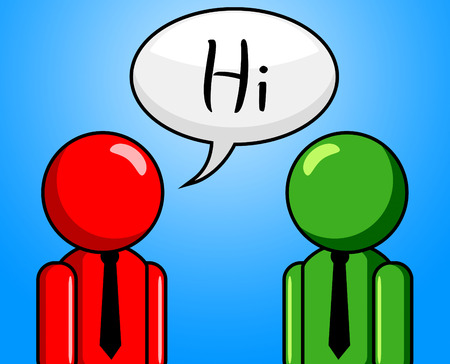 chit chat: Hi Conversation Meaning How Are You And Good Morning