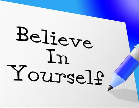 Crea en sí mismo Significado confiada creencia y confianza
